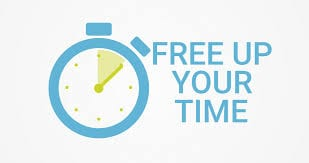 FREE UP YOUR TIME